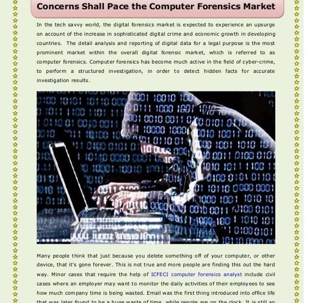 Rise in Digital Criminal Offense and also Increase in Safety And Security Problems Shall Speed the Computer System Forensics Market -
